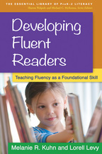 Developing Fluent Readers - Melanie R. Kuhn and Lorell Levy