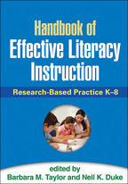 Handbook of Effective Literacy Instruction - Edited by Barbara M. Taylor and Nell K. Duke