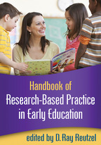 Handbook of Research-Based Practice in Early Education - Edited by D. Ray Reutzel