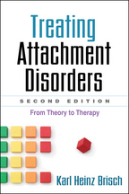 Treating Attachment Disorders - Karl Heinz Brisch