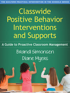 Classwide Positive Behavior Interventions and Supports - Brandi Simonsen and Diane Myers