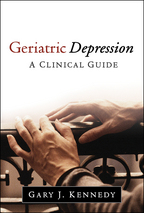 Geriatric Depression - Gary J. Kennedy