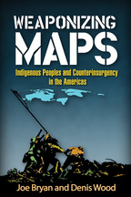 Weaponizing Maps - Joe Bryan and Denis Wood
