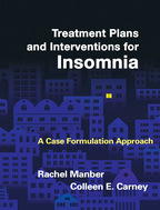 Treatment Plans and Interventions for Insomnia - Rachel Manber and Colleen E. Carney