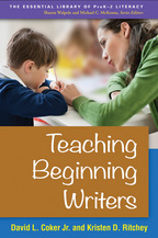 Teaching Beginning Writers - David L. Coker Jr. and Kristen D. Ritchey