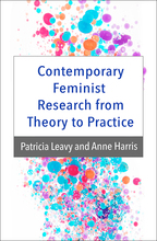 Contemporary Feminist Research from Theory to Practice - Patricia Leavy and Anne Harris