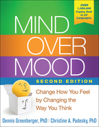 Mind Over Mood - Dennis Greenberger and Christine A. Padesky