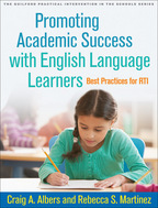 Promoting Academic Success with English Language Learners - Craig A. Albers and Rebecca S. Martinez