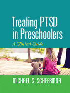 Treating PTSD in Preschoolers - Michael S. Scheeringa