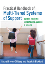 Practical Handbook of Multi-Tiered Systems of Support - Rachel Brown-Chidsey and Rebekah Bickford