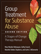 Group Treatment for Substance Abuse - Mary Marden Velasquez, Cathy Crouch, Nanette Stokes Stephens, and Carlo C. DiClemente