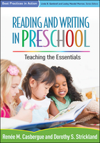 Reading and Writing in Preschool - Renée M. Casbergue and Dorothy S. Strickland