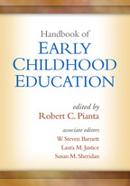Handbook of Early Childhood Education - Edited by Robert C. Pianta, W. Steven Barnett, Laura M. Justice, and Susan M. Sheridan