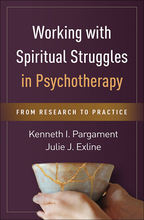 Working with Spiritual Struggles in Psychotherapy: From Research to Practice