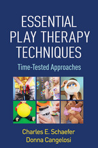 Essential Play Therapy Techniques - Charles E. Schaefer and Donna Cangelosi
