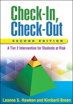 Check-In, Check-Out: Second Edition: A Tier 2 Intervention for Students at Risk