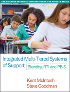 Integrated Multi-Tiered Systems of Support - Kent McIntosh and Steve Goodman
