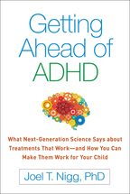 Getting Ahead of ADHD - Joel T. Nigg