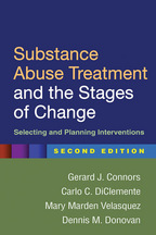 Substance Abuse Treatment and the Stages of Change - Gerard J. Connors, Carlo C. DiClemente, Mary Marden Velasquez, and Dennis M. Donovan