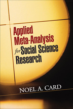 Applied Meta-Analysis for Social Science Research - Noel A. Card