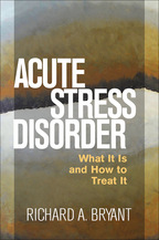 Acute Stress Disorder - Richard A. Bryant