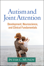 Autism and Joint Attention - Peter C. Mundy