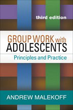 Group Work with Adolescents - Andrew Malekoff