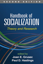 Handbook of Socialization - Edited by Joan E. Grusec and Paul D. Hastings