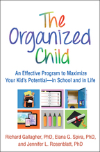 The Organized Child - Richard Gallagher, Elana G. Spira, and Jennifer L. Rosenblatt