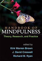 Handbook of Mindfulness - Edited by Kirk Warren Brown, J. David Creswell, and Richard M. Ryan