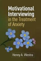 Motivational Interviewing in the Treatment of Anxiety - Henny A. Westra