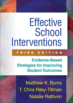 Effective School Interventions: Third Edition: Evidence-Based Strategies for Improving Student Outcomes