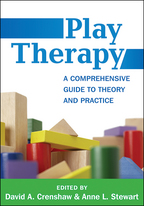 Play Therapy - Edited by David A. Crenshaw and Anne L. Stewart