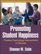 Promoting Student Happiness - Shannon M. Suldo