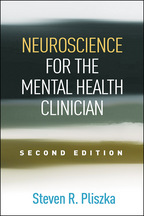 Neuroscience for the Mental Health Clinician - Steven R. Pliszka