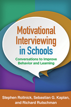 Motivational Interviewing in Schools - Stephen Rollnick, Sebastian G. Kaplan, and Richard Rutschman