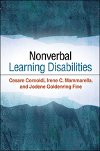 Nonverbal Learning Disabilities - Cesare Cornoldi, Irene C. Mammarella, and Jodene Goldenring Fine