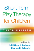 Short-Term Play Therapy for Children - Edited by Heidi Gerard Kaduson and Charles E. Schaefer