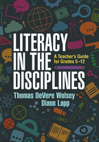 Literacy in the Disciplines - Thomas DeVere Wolsey and Diane Lapp