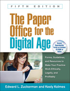 The Paper Office for the Digital Age - Edward L. Zuckerman and Keely Kolmes