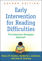 Early Intervention for Reading Difficulties - Donna M. Scanlon, Kimberly L. Anderson, and Joan M. Sweeney