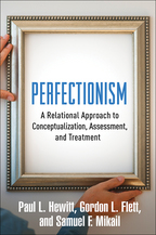 Perfectionism - Paul L. Hewitt, Gordon L. Flett, and Samuel F. Mikail