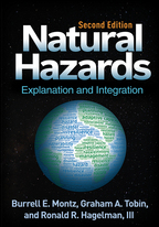 Natural Hazards - Burrell E. Montz, Graham A. Tobin, and Ronald R. Hagelman III