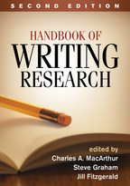 Handbook of Writing Research - Edited by Charles A. MacArthur, Steve Graham, and Jill Fitzgerald