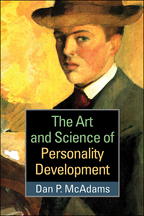 The Art and Science of Personality Development - Dan P. McAdams