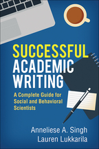 Successful Academic Writing - Anneliese A. Singh and Lauren Lukkarila