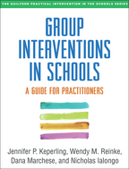 Group Interventions in Schools: A Guide for Practitioners