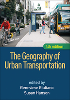 The Geography of Urban Transportation - Edited by Genevieve Giuliano and Susan Hanson