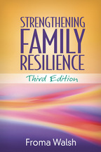 Strengthening Family Resilience, Third Edition, Froma Walsh