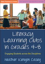 Literacy Learning Clubs in Grades 4-8 - Heather Kenyon Casey